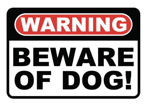 """Beware of Dog"" Laminated Aluminum Sign"