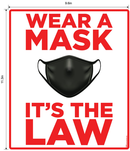 """Wear A Mask, It's the Law"" Adhesive Durable Vinyl Decal- Various Sizes/Colors Available"