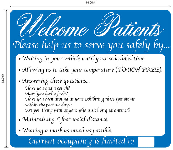 """Welcome Patients, Help Us Serve You Safely"" Adhesive Durable Vinyl Decal- 14x12"""