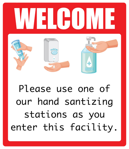 """Welcome, Please Use Hand Sanitizing Station"" Adhesive Durable Vinyl Decal- 12x14"""