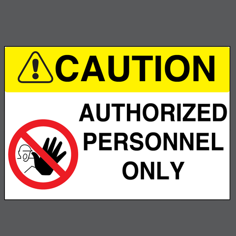 "Caution ""Authorized Personnel Only"" Durable Matte Laminated Vinyl Floor Sign- Various Sizes Available"