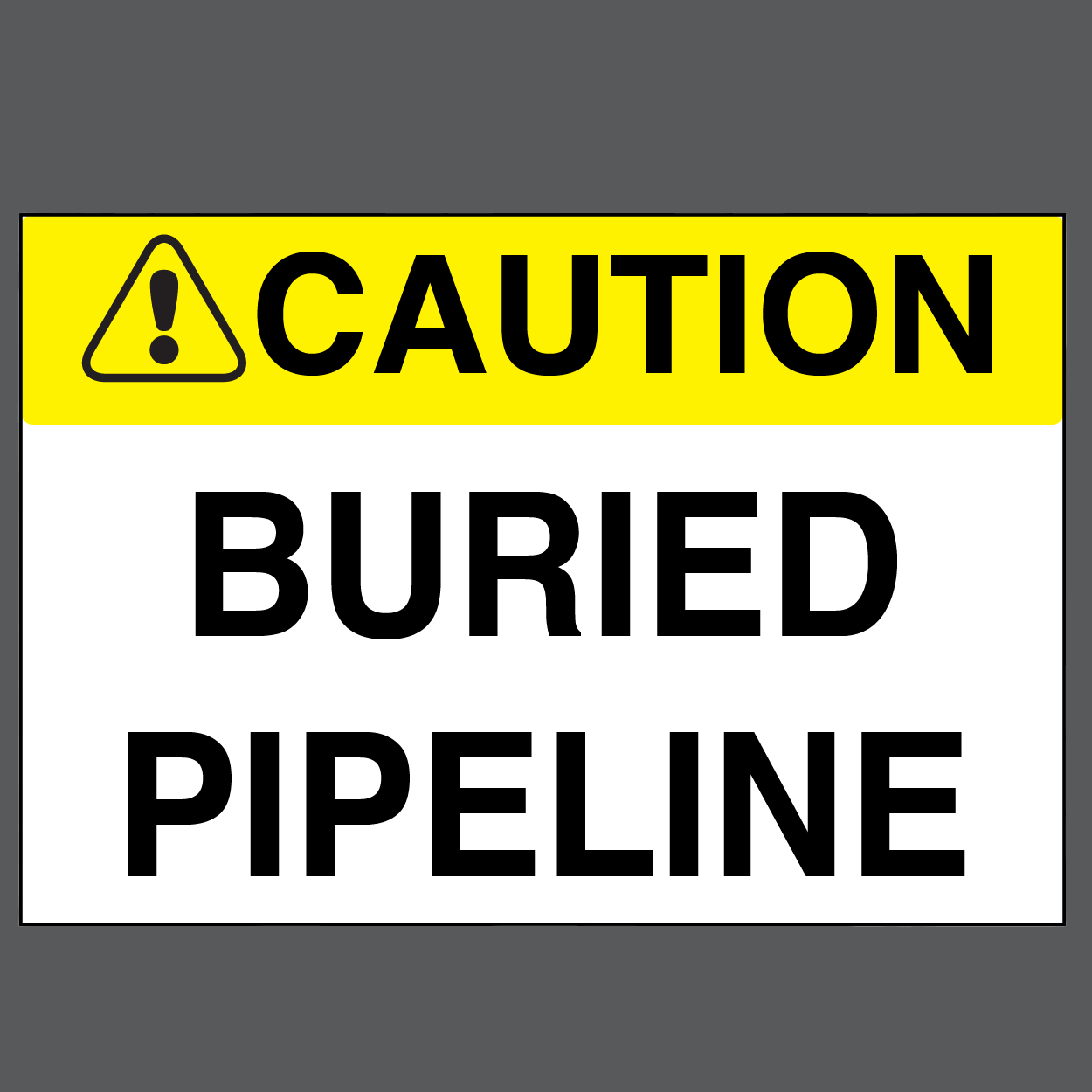 "Caution ""Buried Pipeline"" Durable Matte Laminated Vinyl Floor Sign- Various Sizes Available"