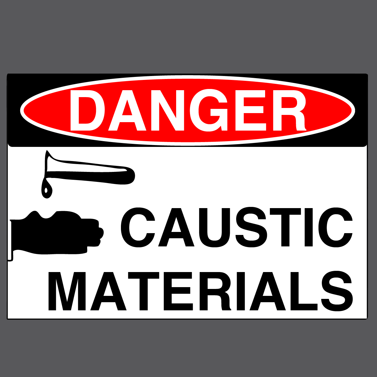 "Danger ""Caustic Materials"" Durable Matte Laminated Vinyl Floor Sign- Various Sizes Available"