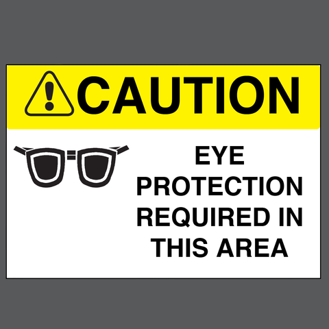 "Caution ""Eye Protection Required in This Area"" Durable Matte Laminated Vinyl Floor Sign- Various Sizes Available"