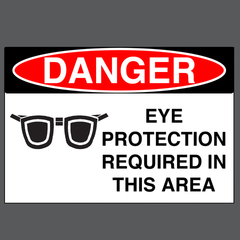 "Danger ""Eye Protection Required in This Area"" Durable Matte Laminated Vinyl Floor Sign- Various Sizes Available"