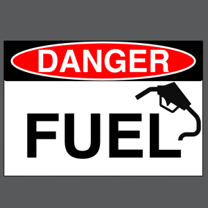 "Danger ""Fuel"" Durable Matte Laminated Vinyl Floor Sign- Various Sizes Available"