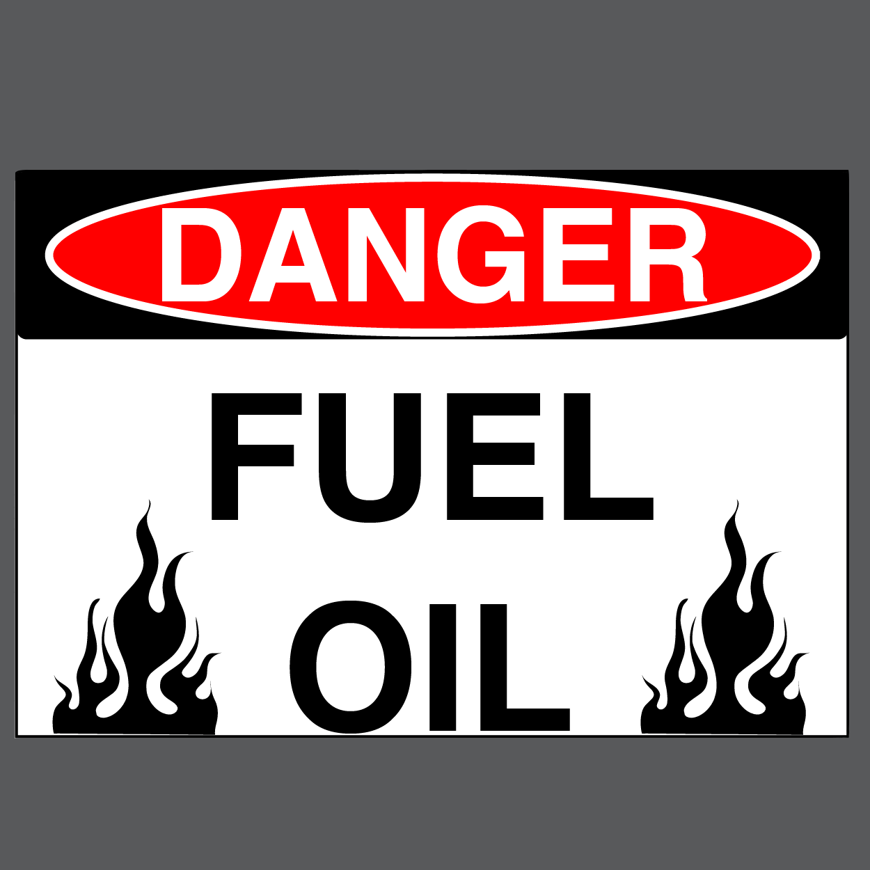 "Danger ""Fuel Oil"" Durable Matte Laminated Vinyl Floor Sign- Various Sizes Available"