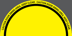 """Caution Door Swing Area, Keep Clear"" Full Door Swing- Durable Matte Laminated Vinyl Floor Sign- Various Sizes Available"