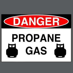 "Danger ""Propane Gas"" Durable Matte Laminated Vinyl Floor Sign- Various Sizes Available"