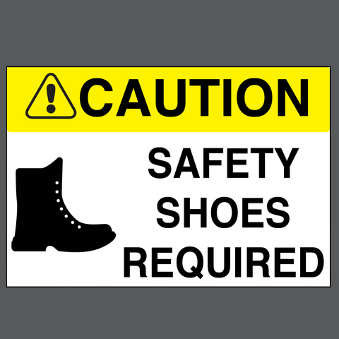 "Caution ""Safety Shoes Required"" Durable Matte Laminated Vinyl Floor Sign- Various Sizes Available"