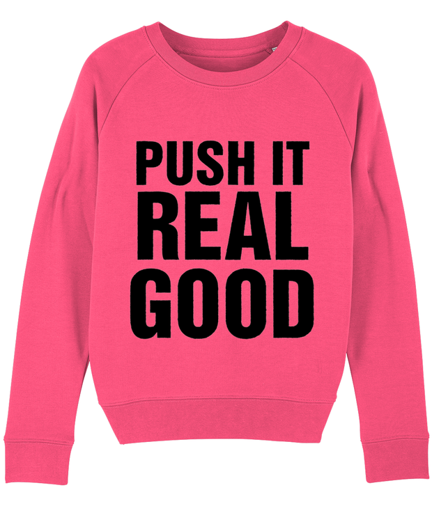 Push it Sweatshirt