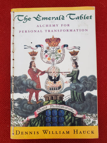 The Emerald Tablet: Alchemy for Personal Transformation (Special Paperback), 1999 Edition