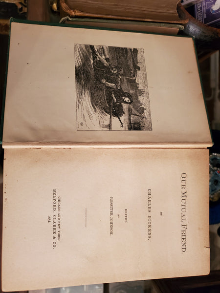 Our Mutual Friend By Charles Dickens 1884 Caxton Edition