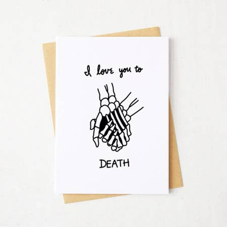 Card - Love You To Death