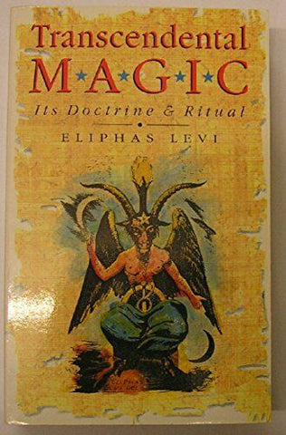 Transcendental Magic: Its Doctrine and Ritual, by Eliphas Levi (Paperback), 1995 Edition