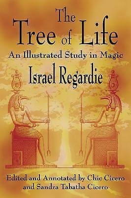 The Tree of Life: An Illustrated Study in Magic by Israel Regardie (Paperback)