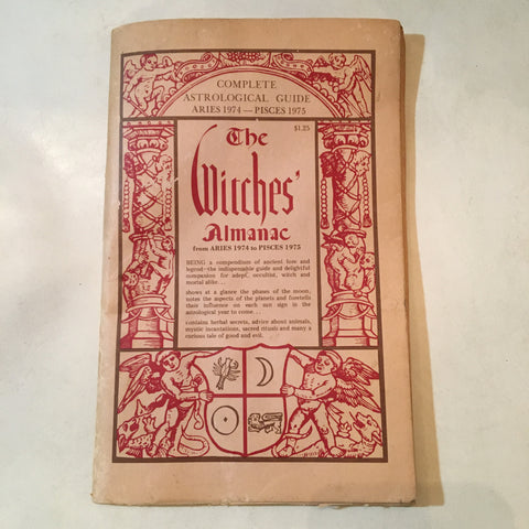 The Witches Almanac Aries 1974 to Pisces 1975