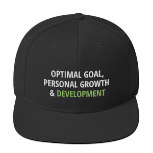 """Optimal Goal, Personal Growth & Development"" Snapback Hat"