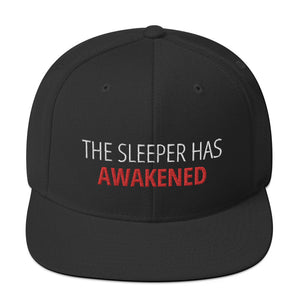 """The Sleeper has Awakened"" Snapback Hat"
