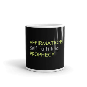 """Affirmations Self-fulfilling Prophecy"" Black Mug"