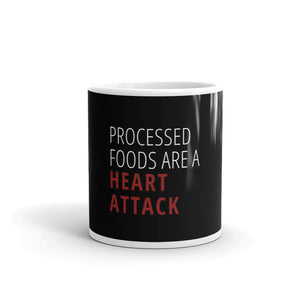 """Processed Foods are a Heart Attack"" Black Mug"