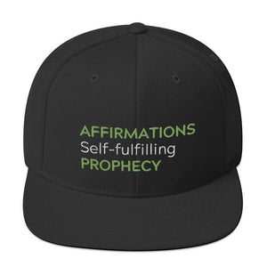 """Affirmations Self-fulfilling Prophecy"" Snapback Hat"