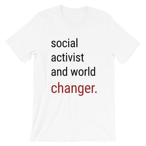 "The ""social activist and world changer."" Tee"