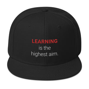 "The ""LEARNING is the highest aim."" Snapback"