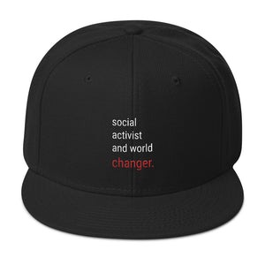 "The ""social activist and world changer."" Snapback"