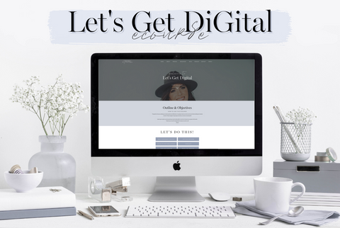 Let's Get DiGital eCourse