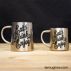 tasse et mug en inox Eat Drink Enjoy