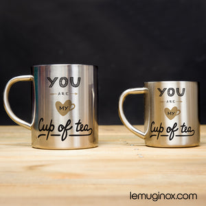 tasse et mug en inox You are my cup of tea