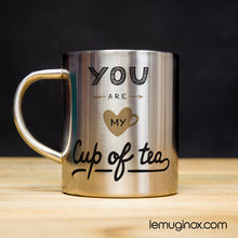 Charger l'image dans la galerie, tasse en inox You are my cup of tea