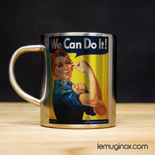 Charger l'image dans la galerie, Tasse en inox We can do it!