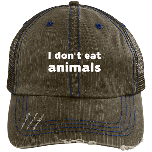 I Don't Eat Animals - Distressed Unstructured Trucker Cap