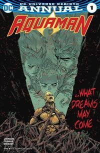 Aquaman Annual #1 Available: 11/29/17