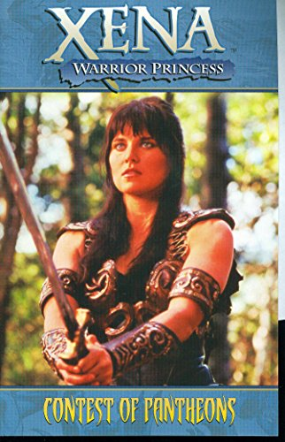 Xena Warrior Princess Volume 1: Contest of Pantheons (v. 1)