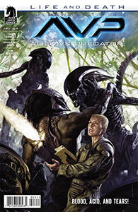 Alien Vs. Predator: Life and Death #3 Dark Horse