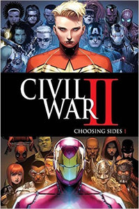 Civil War Ii Choosing Sides #1 (of 6) Comic Book