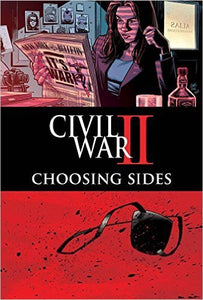 Civil War Ii Choosing Sides #6 (of 6) Comic Book