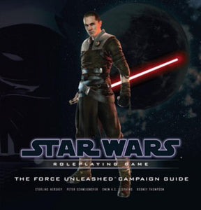The Force Unleashed Campaign Guide (Star Wars Roleplaying Game)
