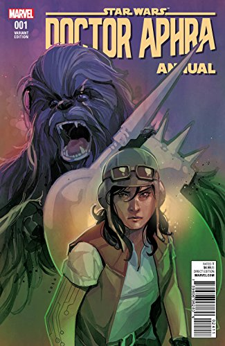STAR WARS DOCTOR APHRA ANNUAL #1 NOTO VAR