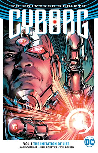 Cyborg Vol. 1: The Imitation Of Life (Rebirth)