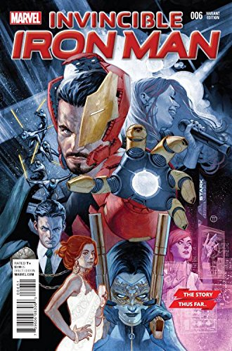 Invincible Iron Man #6 Story Thus Far Variant
