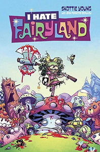I HATE FAIRYLAND #1 (MR)
