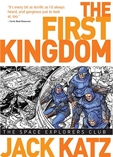 First Kingdom Vol 5: The Space Explorer's Club (The First Kingdom)