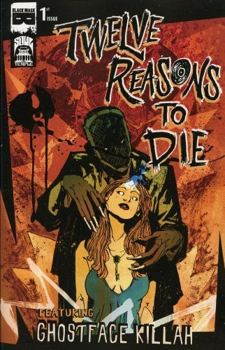 12 Reasons To Die #1 Cover A Comic Book 2013 Soul Temple - Black Mask Comics