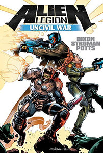 Alien Legion: Uncivil War Collected Edition