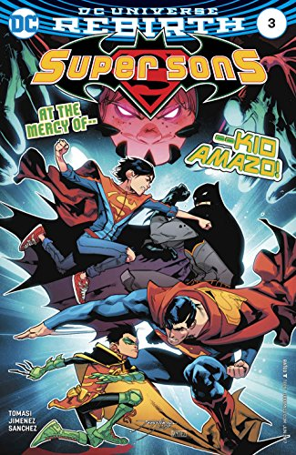 Super Sons #3 (2016-) DC Universe Rebirth 1st Printing