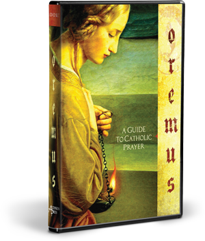Oremus: A Guide to Catholic Prayer, DVD Set